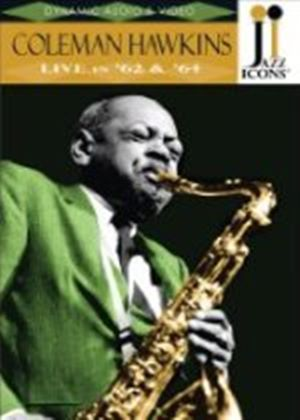 Coleman Hawkins (Two Incredible Coleman Hawkins Concerts From 1962 And 1964) (DVD)