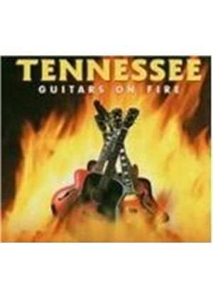TENNESSEE - Guitars On Fire