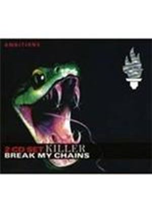 Killer (The) - Break My Chains (Music CD)