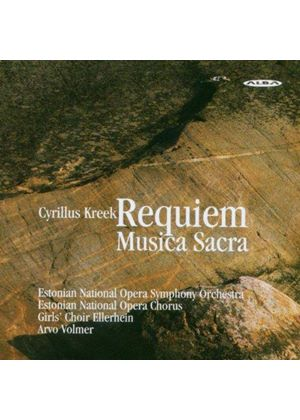 Cyrillus Kreek: Requiem Musica Sacra (Music CD)