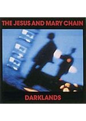 The Jesus And Mary Chain - Darklands (Music CD)