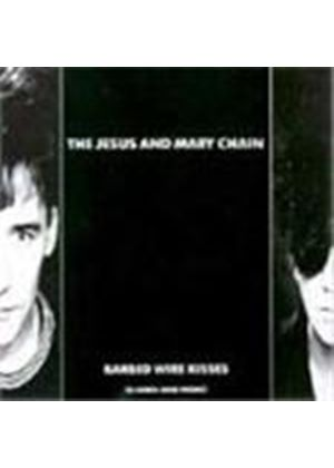 Jesus And Mary Chain (The) - Barbed Wire Kisses