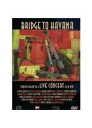 Various Artists - Bridge To Havana [CD + DVD]