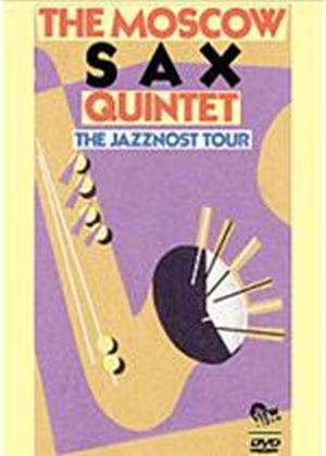 Moscow Sax Quintet - The Jazznost Tour