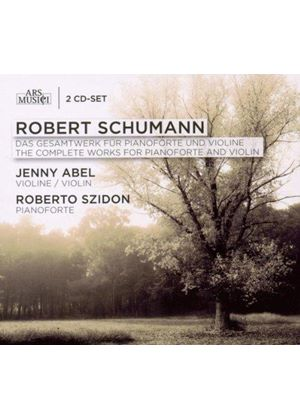 Schumann: The Complete Works for Piano & Violin (Music CD)