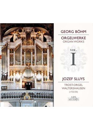 Georg Böhm: Organ Works, Vol. 1 (Music CD)