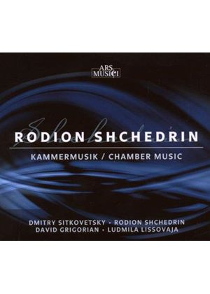 Rodion Shchedrin: Chamber Music (Music CD)