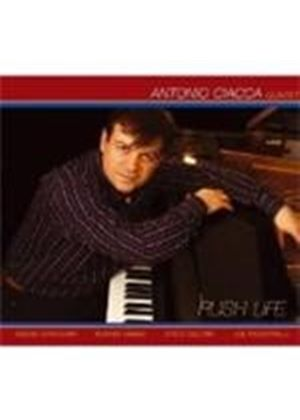 Antonio Ciacca - Rush Life (Music CD)