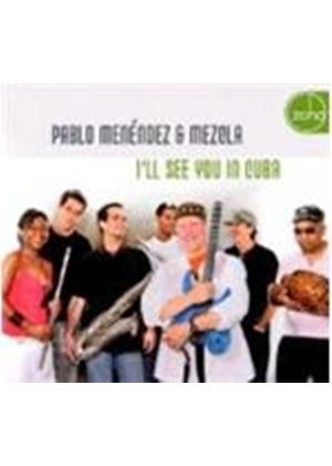 Pablo Menendez - I'll See You In Cuba (Music CD)