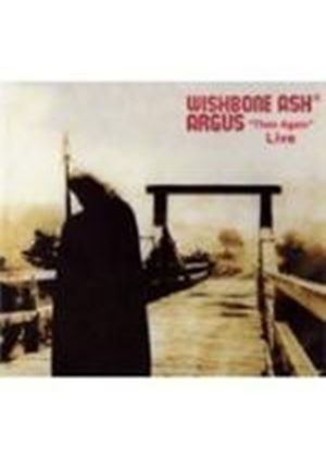 Wishbone Ash - Argus Then Again Live (Music CD)