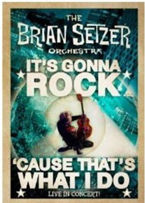 Brian Seltzer Orchestra - It's Gonna Rock, 'Cause That's What I Do