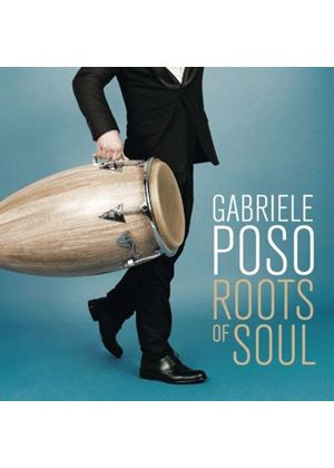 Gabriele Poso - Roots of Soul (Music CD)