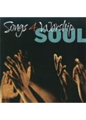 Various Artists - Songs 4 Worship - Soul (Music CD)