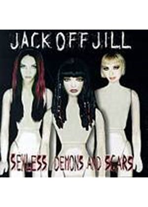 Jack Off Jill - Sexless Demons And Scars (Music CD)