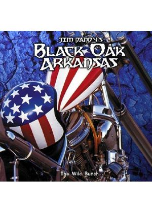 Black Oak Arkansas - The Wild Bunch