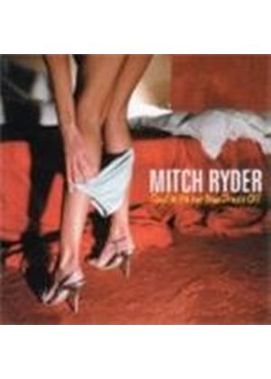 Mitch Ryder - Devil With Her Blue Dress Off