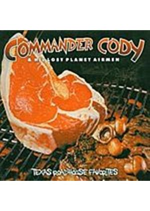 Commander Cody & His Lost Planet Airmen - Texas Roadhouse Favorites (Music CD)