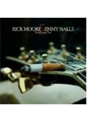Rick Moore And Jimmy Nalls - Slow Burnin' Fire
