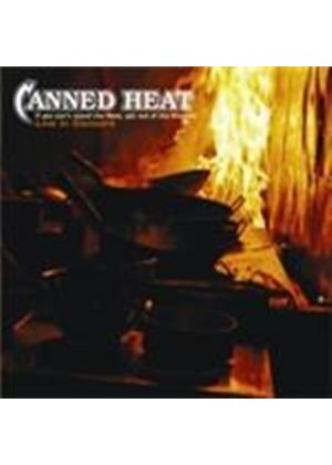 Canned Heat - If You Can't Stand The Heat Get Out Of The Kitchen (Live In Concert) (Music CD)