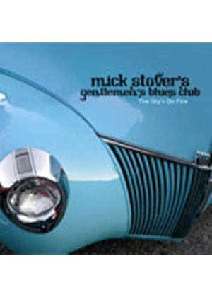 Mick Stover's Gentlemen's B - The Sky's On Fire (Digipak)