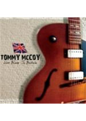 Tommy McCoy - Live Blues In Britain (Music CD)