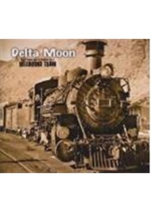 Delta Moon - You'll Never Get To Heaven (Music CD)