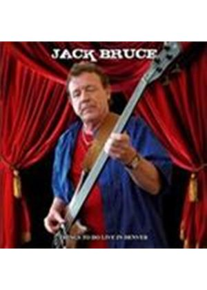 Jack Bruce - Things To Do Live In Denver (Music CD)