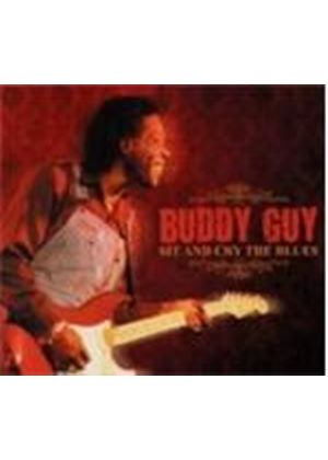 Buddy Guy - Sit And Cry The Blues (Music CD)