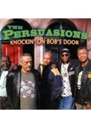 Persuasions (The) - Knockin' On Bob's Door (Music CD)