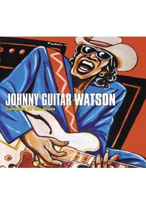 """Johnny """"Guitar"""" Watson - Gangster of the Blues (Music CD)"""