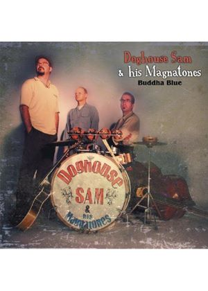 Doghouse Sam & His Magnatones - Buddha Blue (Music CD)