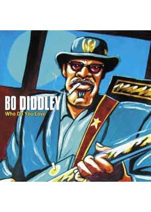 Bo Diddley - Who Do You Love (Music CD)