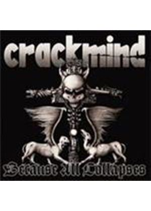 Crackmind - Because All Collapses [Digipak] (Music CD)