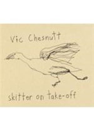 Vic Chesnutt - Skitter On Take-Off (Music CD)