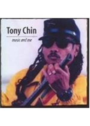 Tony Chin - Music And Me