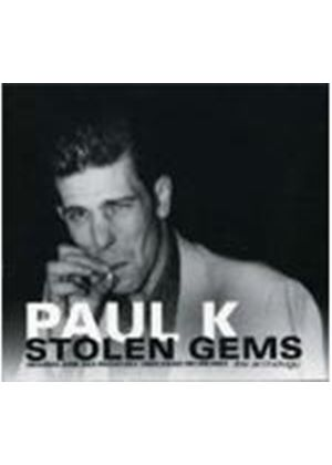 Paul K - Stolen Gems (The Anthology)