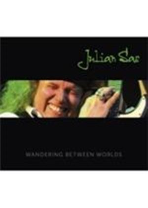 Julian Sas - Wandering Between Worlds (Music CD)