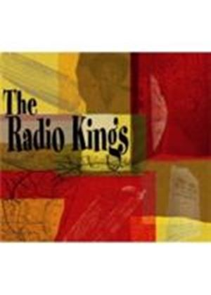 Radio Kings (The) - Radio Kings, The (Music CD)