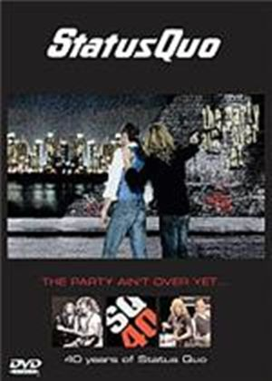 Status Quo - The Party Aint Over Yet - 40 Years Of Status Quo