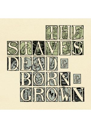 Staves (The) - Dead & Born & Grown (Limited Edition) (Music CD)