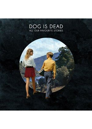 Dog Is Dead - All Our Favourite Stories (Limited Edition) (Music CD)