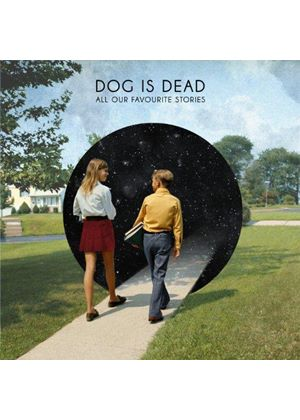 Dog Is Dead - All Our Favourite Stories (Music CD)
