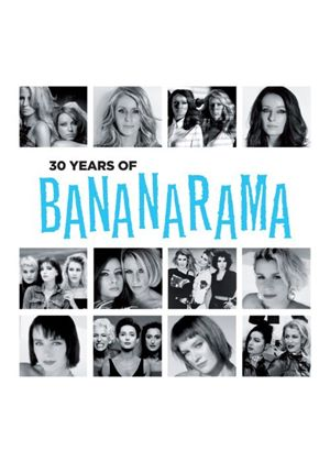 Bananarama - 30 Years Of Bananarama (Music CD)