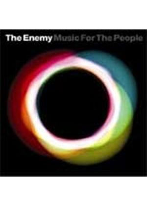 The Enemy - Music For The People (Music CD)