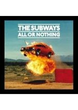The Subways - All or Nothing (Music CD)