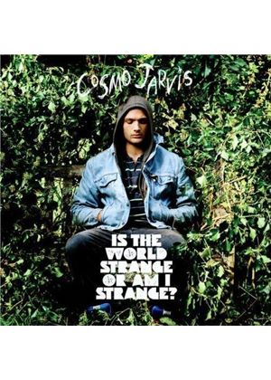Cosmo Jarvis - Is the World Strange Or Am I Strange ? (Music CD)