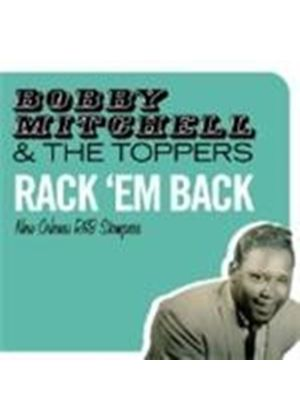 Bobby Mitchell & The Toppers - Rack 'Em Back (New Orleans R&B Stompers) (Music CD)