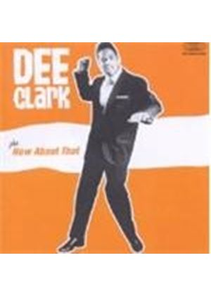 Dee Clark - Dee Clark/How About That (Music CD)