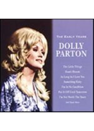 Dolly Parton - The Early Years (Music CD)