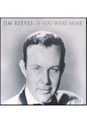 Jim Reeves - If You Were Mine (Music CD)